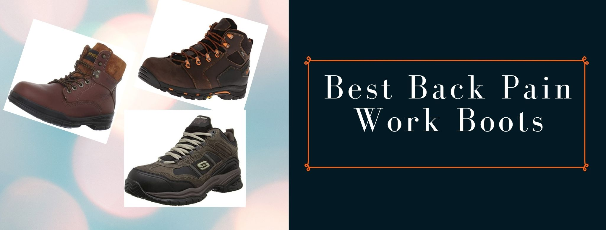 Comfortable boots for back pain